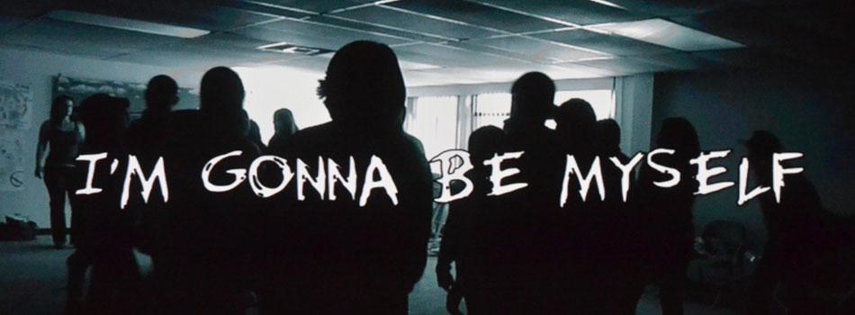 movie title scene, I'm gonna be myself